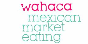 Wahaca London Thomasina Miers Mexican Oaxaca